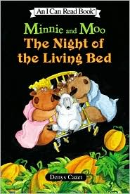The Night of the Living Bed (Minnie and Moo Series)