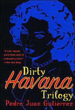 Dirty Havana Trilogy