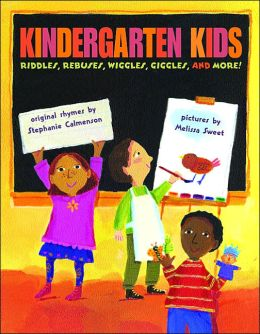 Kindergarten Kids: Riddles, Rebuses, Wiggles, Giggles, and More!