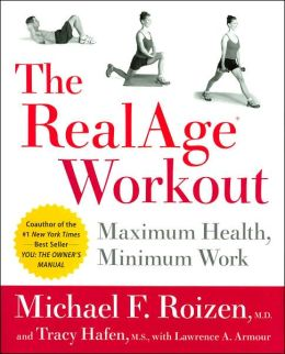 RealAge Workout: Maximum Health, Minimum Work