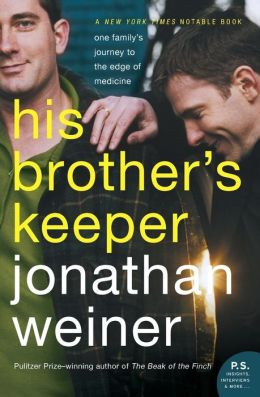 His Brother's Keeper: A Story from the Edge of Medicine (P.S. Series)