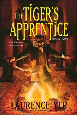 The Tiger's Apprentice: The Tiger's Apprentice Series #1