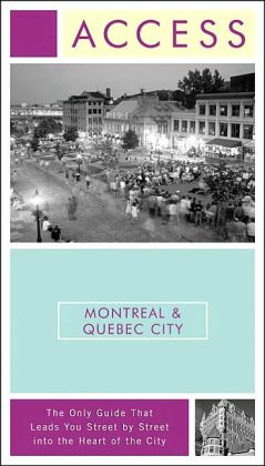 Access Montreal & Quebec City 3e