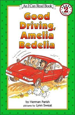 Good Driving, Amelia Bedelia (I Can Read Book 2 Series)