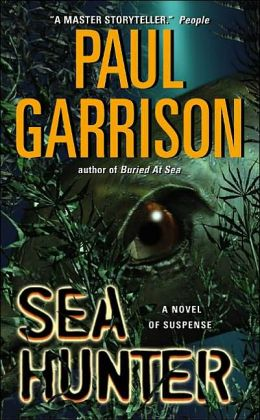 Sea Hunter: A Novel of Suspense