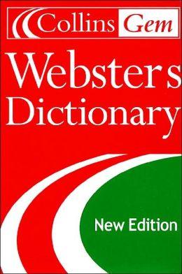 Collins Gem Webster's Dictionary