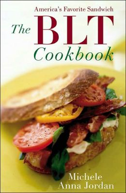 BLT Cookbook: Our Favorite Sandwich
