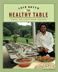 Healthy Table: Simple, Delicious Home Cooking