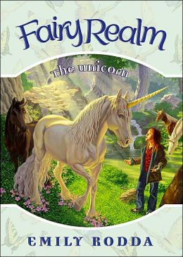 The Unicorn (Fairy Realm Series #6)