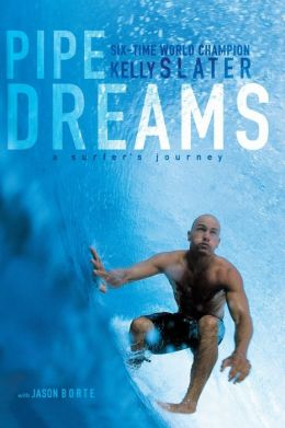 Pipe Dreams: A Surfer's Journey