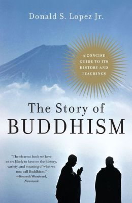 Story of Buddhism: A Concise Guide to its History & Teachings