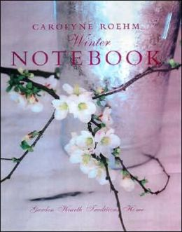 Carolyne Roehm's Winter Notebook