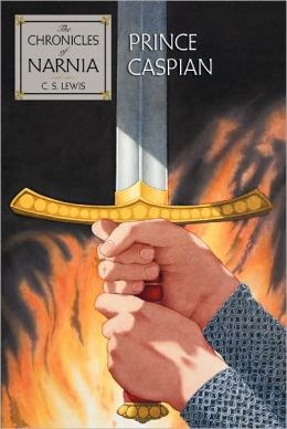 Prince Caspian (Chronicles of Narnia Series #4)