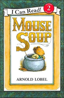 Mouse Soup (I Can Read Book Series: Level 2)