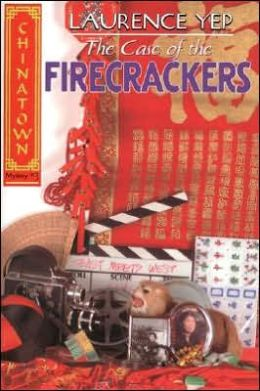 Case of the Firecrackers (Chinatown Series #3)