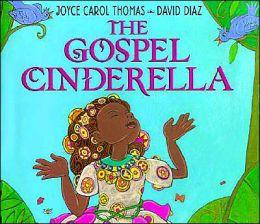 Gospel Cinderella