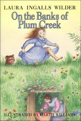 On the Banks of Plum Creek (Little House Series: Classic Stories #4)