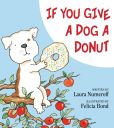 Book Cover Image. Title: If You Give a Dog a Donut, Author: Laura Numeroff