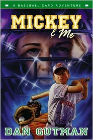 Mickey and Me (Baseball Card Adventure Series)