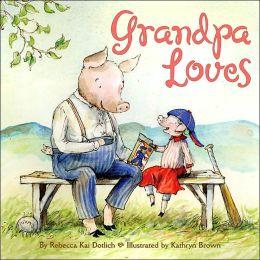 Grandpa Loves