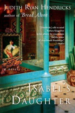 Isabel's Daughter: A Novel
