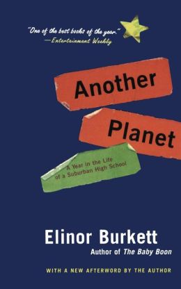 Another Planet: A Year in the Life of a Suburban High School