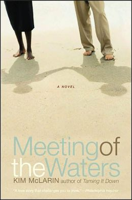 Meeting of the Waters: A Novel