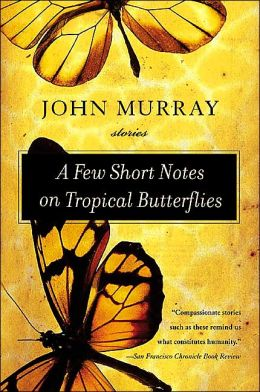 Few Short Notes on Tropical Butterflies