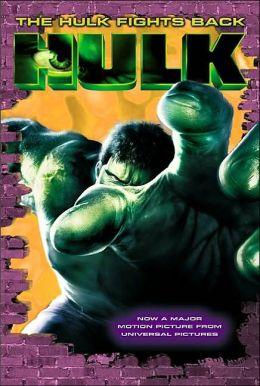 Hulk Fights Back (The Hulk Series)