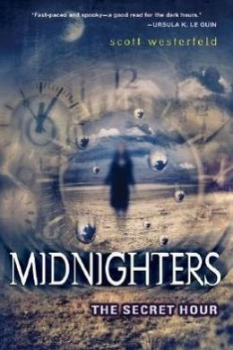 The Secret Hour (Midnighters Series #1)