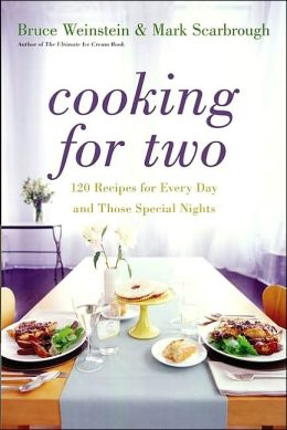 Cooking for Two: 120 Recipes for Every Day - and Those Special Nights