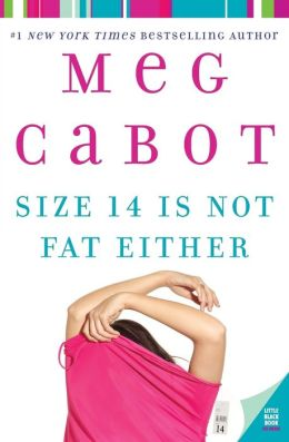 Size 14 Is Not Fat Either (Heather Wells Series #2)