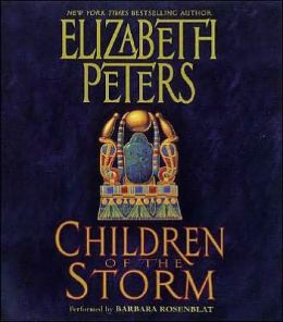 Children of the Storm (Amelia Peabody Series #15)