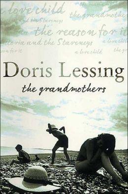 The Grandmothers: Four Short Novels