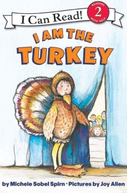 I Am the Turkey (I Can Read Book 2 Series)