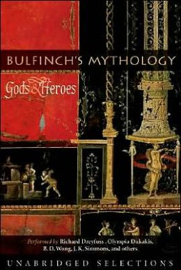 Bulfinch's Mythology - Stories of Gods and Heroes