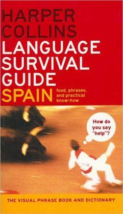 HarperCollins Language Survival Guide: Spain