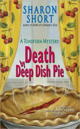Death by Deep Dish Pie (Toadfern Mystery Series)