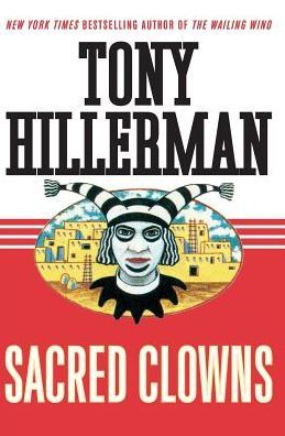 Sacred Clowns (Joe Leaphorn and Jim Chee Series #11)
