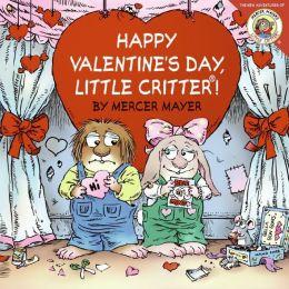 Happy Valentine's Day, Little Critter! (Little Critter Series)