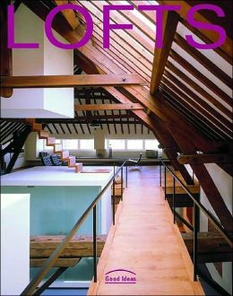 Lofts (Good Ideas Series)