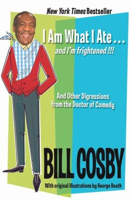 I Am What I Ate...and I'm Frightened!!!: And Other Digressions from the Doctor of Comedy