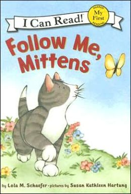 Follow Me, Mittens (My First I Can Read Series)