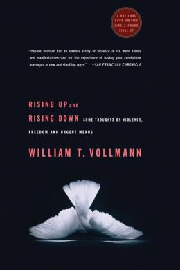 Rising Up and Rising Down: Some Thoughts on Violence, Freedom and Urgent Means