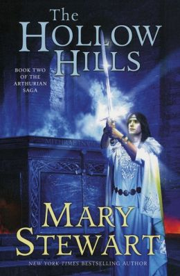 Hollow Hills (Arthurian Saga Series #2)