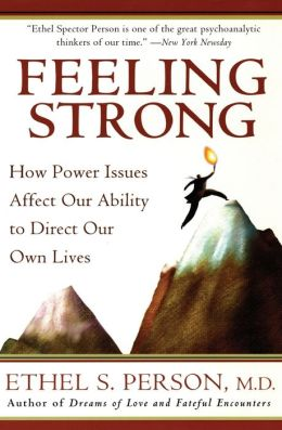 Feeling Strong: How Power Issues Affect Our Ability to Direct Our Own Lives