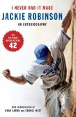 Book Cover Image. Title: I Never Had It Made, Author: Jackie Robinson