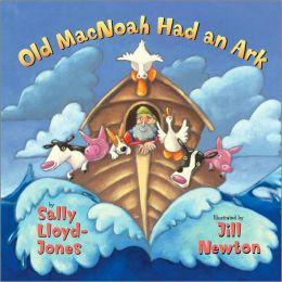 Old MacNoah Had an Ark (Harper Blessings Series)
