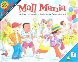 Mall Mania: Addition Strategies (MathStart 2 Series)