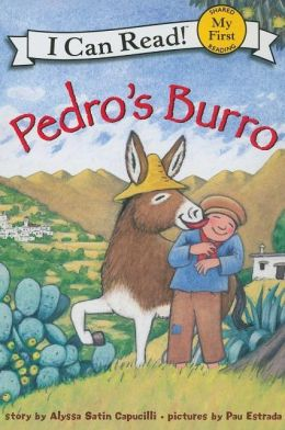 Pedro's Burro (My First I Can Read Series)